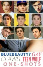 CLAWS: Gay Teen Wolf One-Shots by BlueBeauty7
