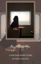 Forgetting You by DenaAnggita