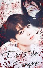| Pacto de Sangre | (Con JungKook y Sehun) by AlinaSsi