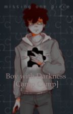 Boy with Darkness [Camp Camp] by spazzgenerator