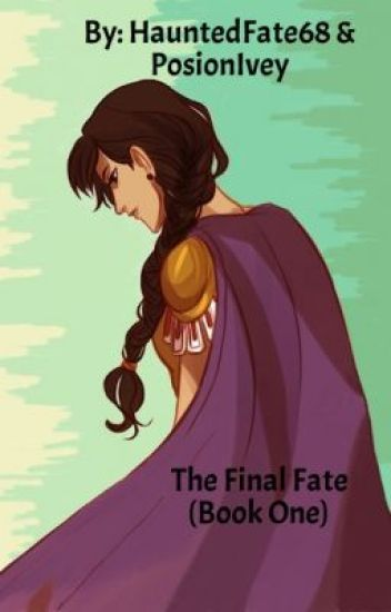 the final fate a percy jackson fanfic book one hauntedfate68
