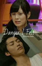Danger I Felt by SSLOVER124