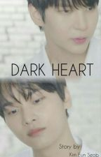 DARK HEART (VIXX LeoN / NeO Fanfiction) by Kimeunseob93