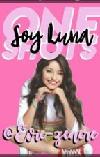 One shots soy Luna  by -AbbyRiverdale-