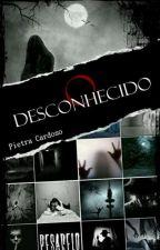 O desconhecido || H.S || by Piih_Cardoso