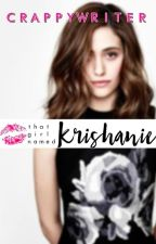 That Girl Named Krishanie (Sanlie, #3.5) by crappywriter