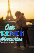 Our French Memories// Larry Stylinson by Strike2_28