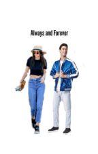 Always and Forever  by CodyJamesBellinger
