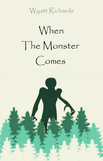 When The Monster Comes | Completed