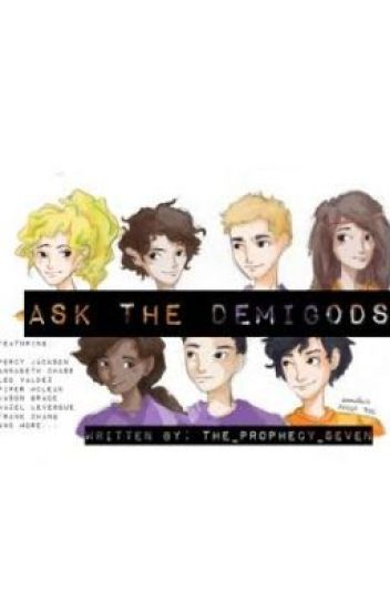 Ask the Demigods!