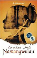 Curahan Hati Nawangwulan (Oneshot Based on Jaka Tarub Story) by jacksonherbernoud18