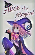 Alice The Magical by DiniAvivah