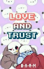 love and Trust [kustard fanfic] by D-A-R-M