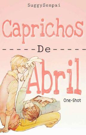 Caprichos de Abril; Sekaiichi Hasukoi {Nostálgica} by SuggySenpai