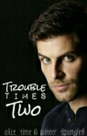 Trouble Times Two || Renhardt [GRIMM] [BOOK TWO] by winter_spangles