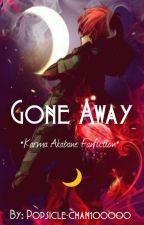 Gone Away | Karma Akabane X Reader by Popsicle-chan100000