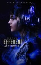 Efferent | Completed by AdaWelle