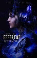 Efferent | ✓ by MoonlightBearer