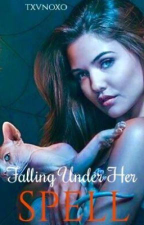 Falling Under Her Spell by txvnoxo