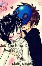 Eyeless jack X Jeff the killer  yoai smut by phan_shiper