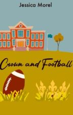 Crown and Football ✏️ by JessicaMorel0