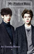 My Perfect Boss (Chanhun Shipper) by Lintangdianae