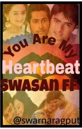 Swasan : You Are My Heart Beat by swarnaragput
