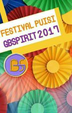 Festival Puisi GBSpirit 2017 by GBSpirit