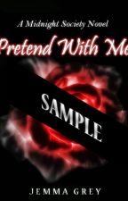 Pretend With Me(A Midnight Society Novel) by J_Grey1011