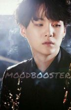 Moodbooster (MIN YOONGI BTS FANFICTION) ✔️ by Gridzzz