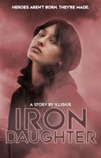 IRON DAUGHTER | t. stark ✓ by illisius