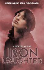 IRON DAUGHTER ▹ stark ✓ by illisius