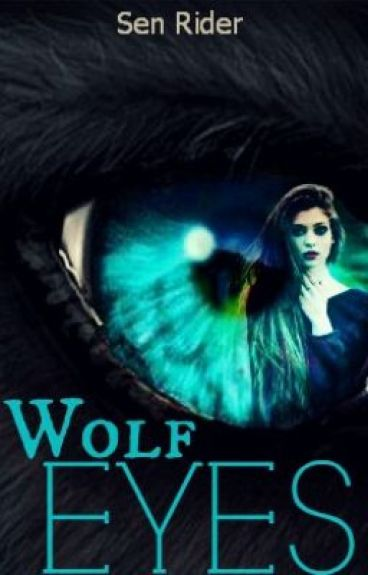 Wolf Eyes #Wattys2015