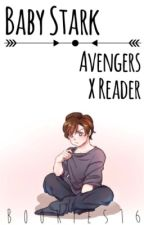 Baby Stark [Avengers x Reader] by bookies16
