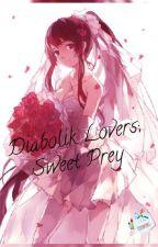 Diabolik Lovers: Sweet Prey by EmeraldSuaveFrantic
