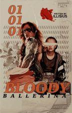 THE BLOODY BALLERINA | b. barnes by TeenageWriter99