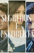 Sou Luna: Segredos E Descobertas by anarock421