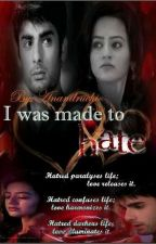 Swasan Fs - I Was Made To Hate ✔️ by anandruchi