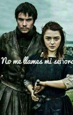 No me llames mi señora (Pausada) by Madam_targaryen