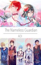 Kuroko no basket: The Nameless Guardian (rewritten from angel's games) by kaintw