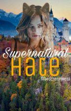 Supernatural Hate by Maedcheninweiss