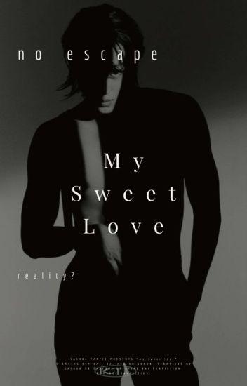 [2] MY SWEET LOVE ; KAI [ON GOING]