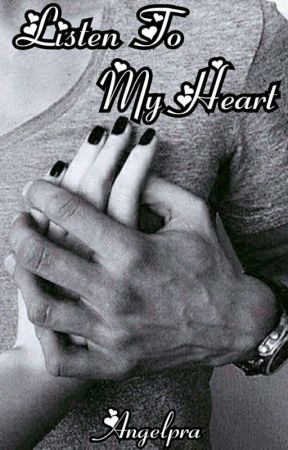Listen To My Heart(On Hold) by angelpra