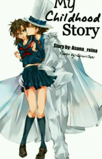 My Childhood Story(Magic Kaito 1412)