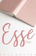 Esse: Self Discovery #1 ✔️ by RuthieEbun