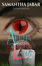 The Pregnant and Rejected Luna (Alphas Series #1) by Levantandose