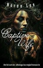 Captive Wife by NorenLee