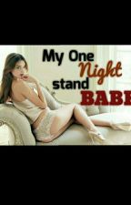 MY ONE NIGHT STAND BABE by abiangskie