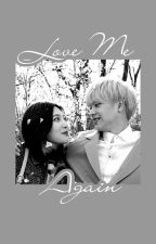 Love Me Again (Sungjoy Ver.) by VelvetWinter