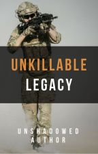 Unkillable Legacy: The Greatest Crime of All by UnshadowedAuthor